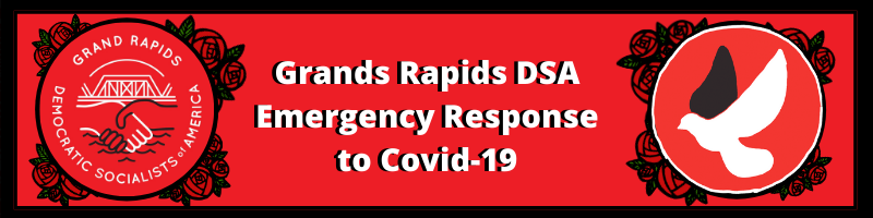 """Newsletter heading that reads """"Grand Rapids DSA Emergency Response to COVID-19"""""""